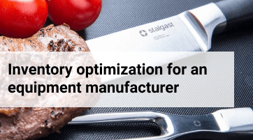 Inventory optimization for a 30 years old catering manufacturer