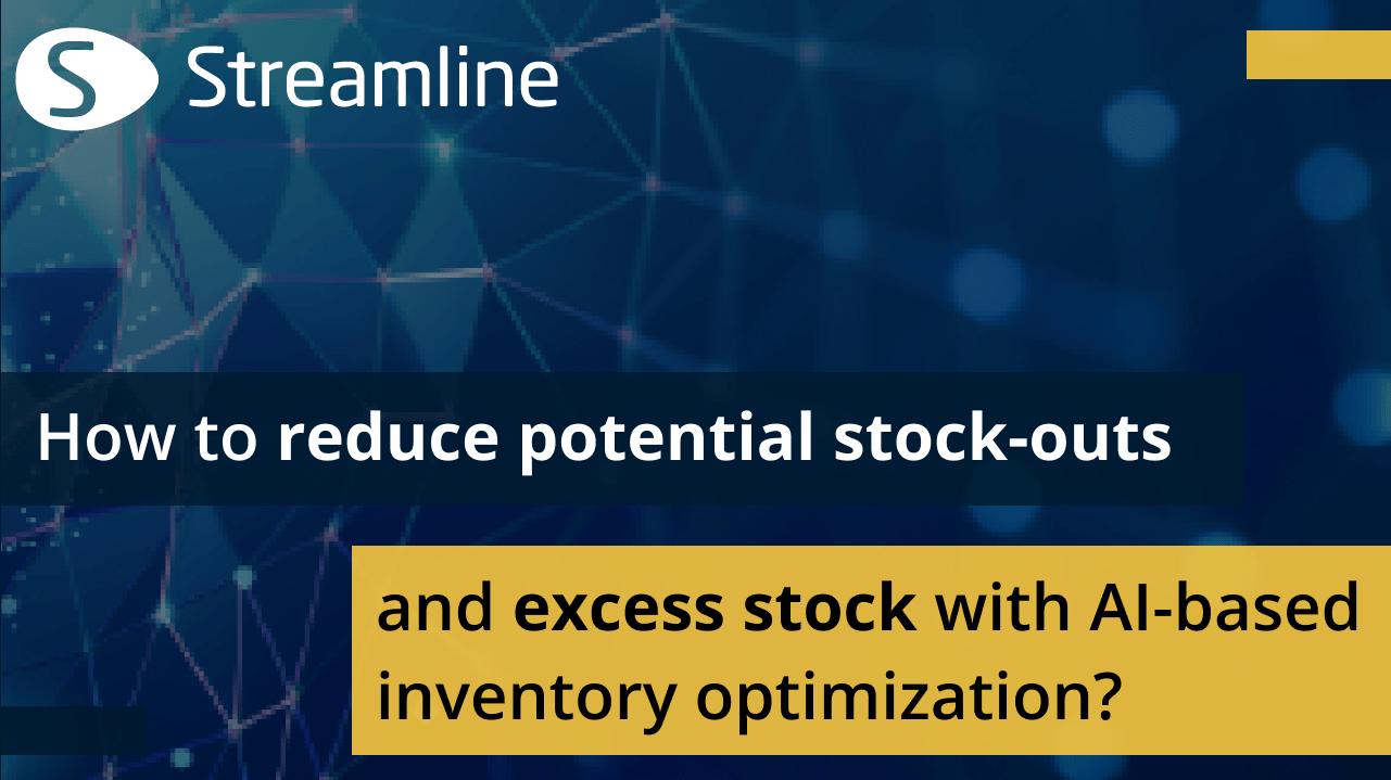 Comment réduire les ruptures de stock potentielles et les stocks excédentaires grâce à l'optimisation des stocks basée sur l'IA?